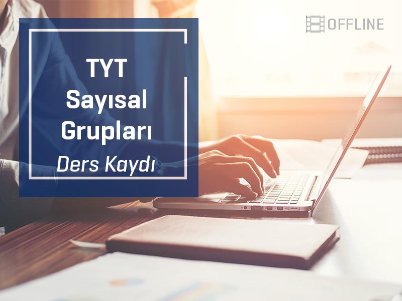 TYT - Sayısal Grubu Offline Kayıtları - 1 Yıllık