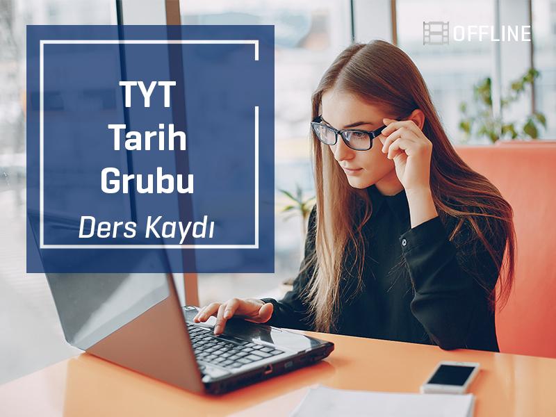 TYT - Tarih Grubu Offline Kayıtları - TYT  - 1 Yıllık