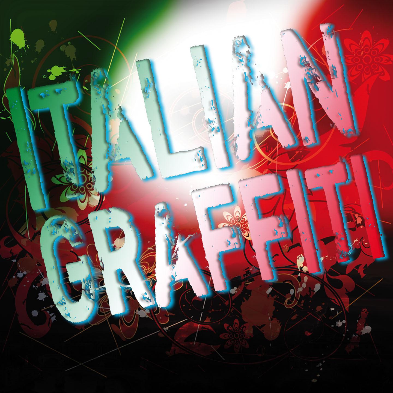 Various – Italian Graffiti – dal 1962 al 1979 –