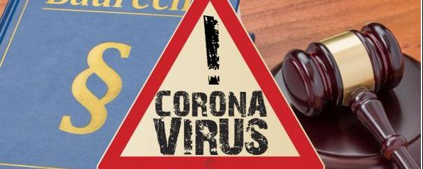 Coronavirus im Baugewerbe - Rechtsfragen