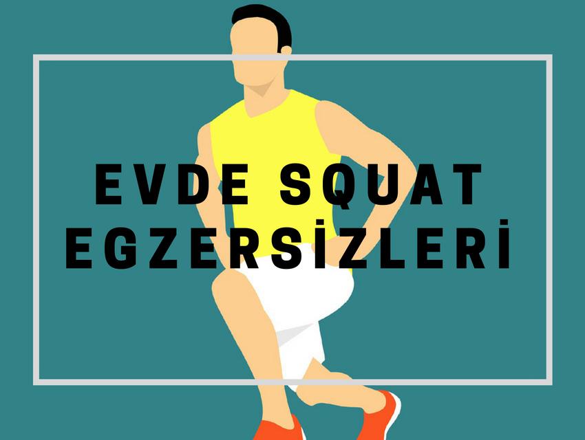 evde squat egzersizleri nasıl yapılır