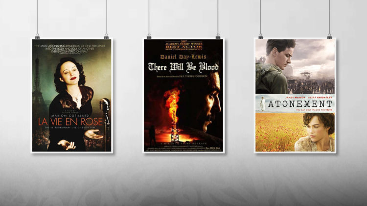 There will be blood, Atonement, La vie en rose