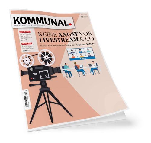 Die aktuelle Ausgabe der KOMMUNAL widmet sich neben dem Thema Livestream auch ausführlich diversen Initiativen rund um die Corona-Pandemie