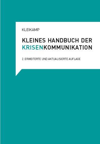 Das Handbuch der Krisenkommunikation gibt praktische Hinweise für die Arbeit vor Ort