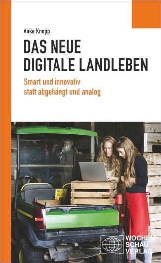 Anke Knopp Buch zur Digitalisierung des Landlebens