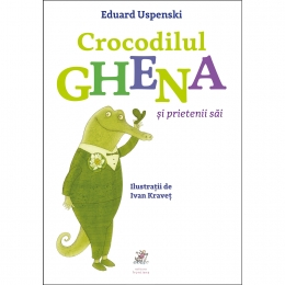 Crocodilul Ghena si pietenii sai