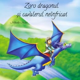 Zoro dragonul si cavalerul neinfricat