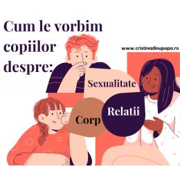 Cum le vorbim copiilor despre sexualitate, corp si relatii?
