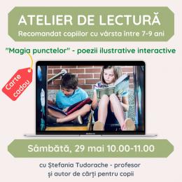 Atelier online de lectura pentru copii 7-9 ani - Sambata, 29 mai, 10.00-11.00