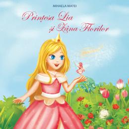 Printesa Lia si Zana Florilor