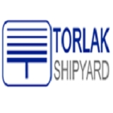 TORLAK SHIPYARD - TORLAK MARITIME INDUSTRY AND TRADE CO INC