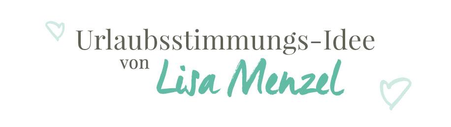 Urlaubsstimmungsidee von Lisa Menzel