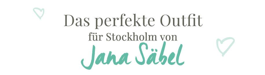 Perfekte Outfit für Stockholm von Jana Säbel