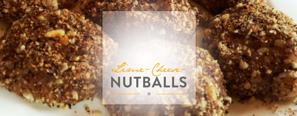 "Low Carb Snack: ""Lime-Cheese-Nutballs"""