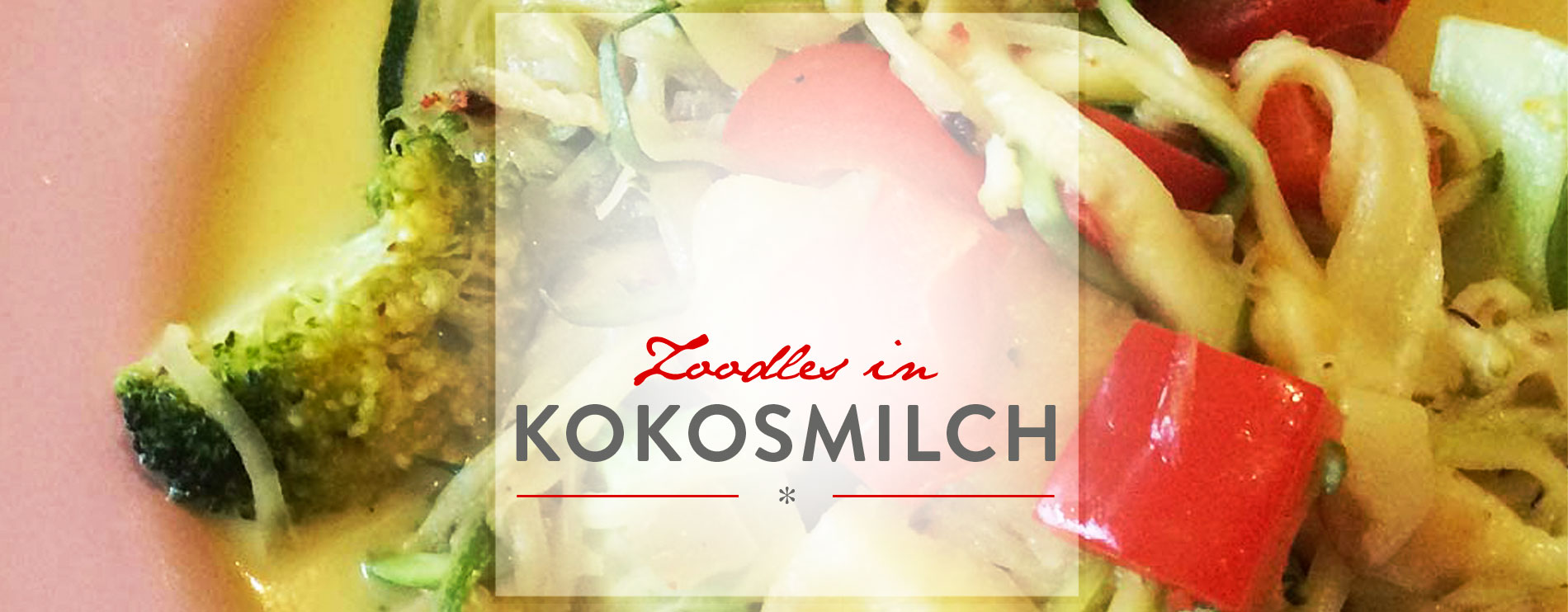 Header Zoodles in Kokosmilch