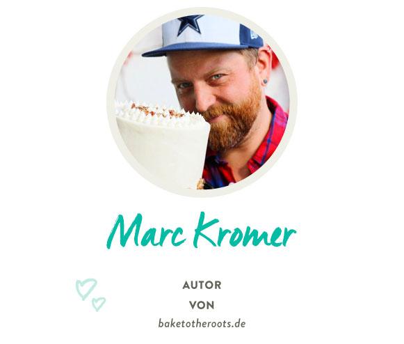 Marc Kromer von baketotheroots.de