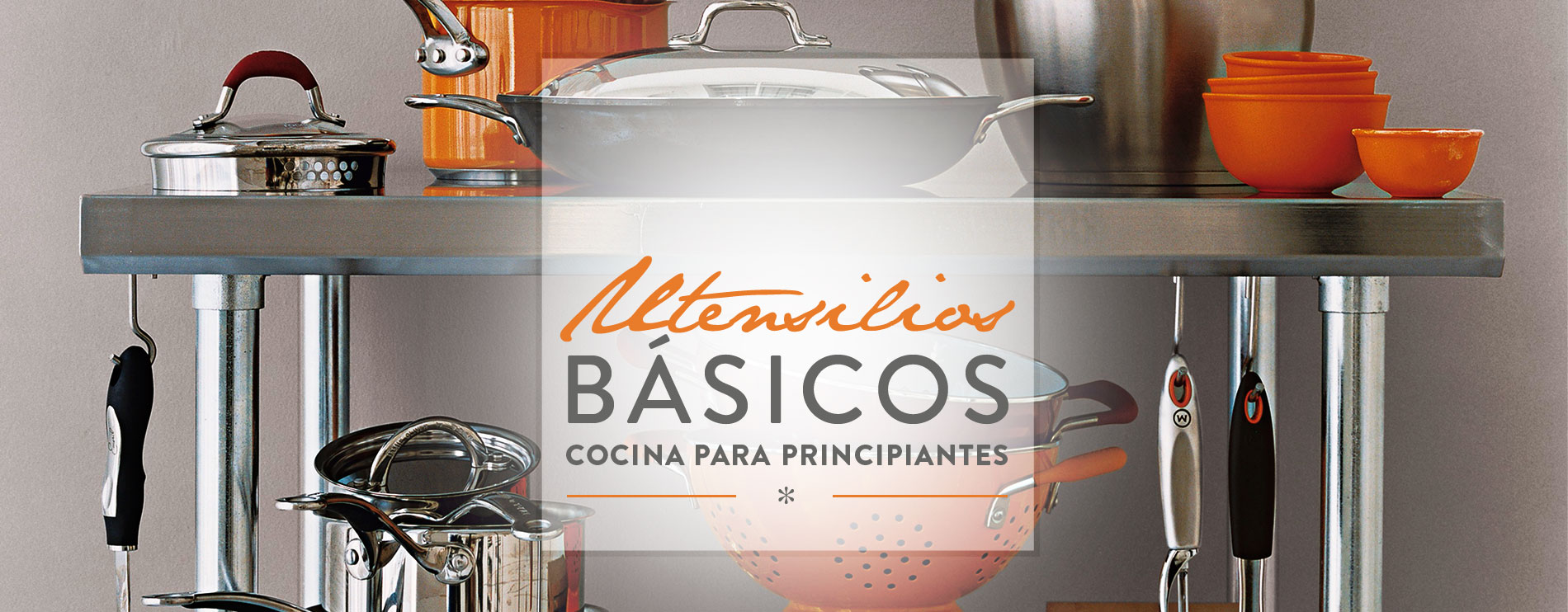 Cocina para principiantes utensilios b sicos westwing - Cocina para principiantes ...