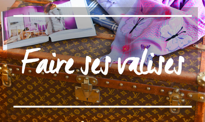 Travel_FR_faire-ses-valises