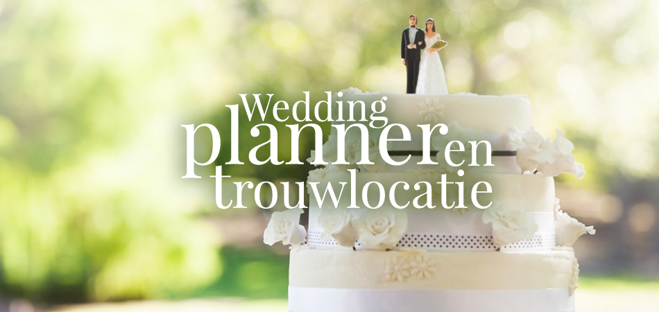 Wedding Planner en Trouwlocatie