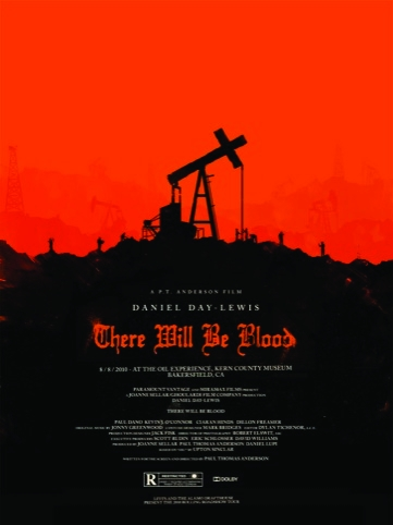 There Will Be Blood movie poster for the Rolling Roadshow 2010 by Olly Moss