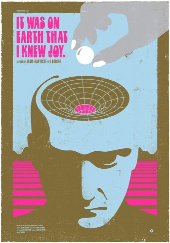 A poster for the film It Was On Earth That I Knew Joy
