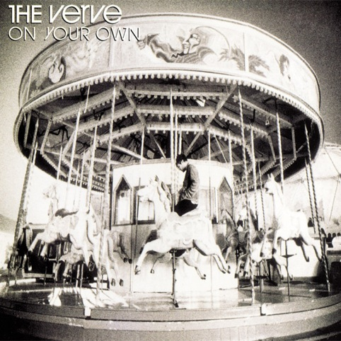 On Your Own by The Verve