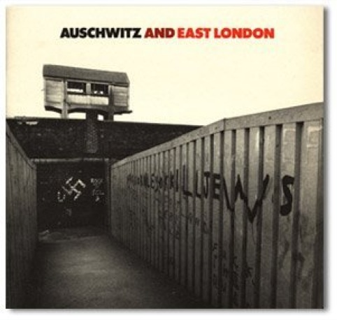 Auschwitz and East London. Tower Hamlets Arts Project. Design by Richard Hollis. 1983