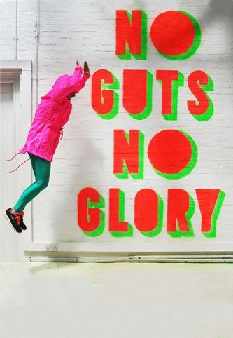 No Guts no Glory by Morag Myerscough