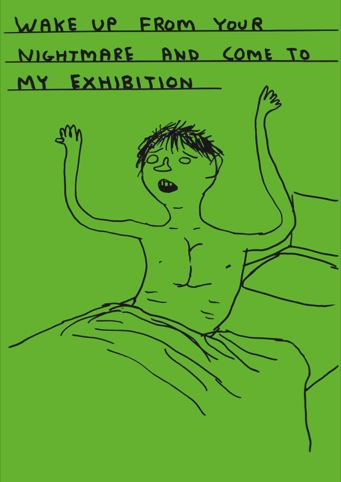 Wake up by David Shrigley (2012)