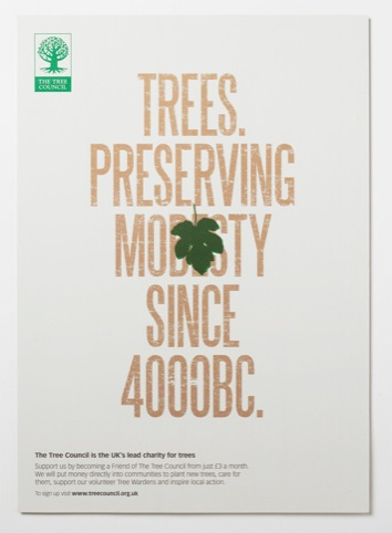 Trees. Preserving modesty since 4000Bc poster.