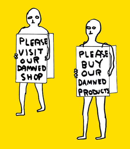 David Shrigley, Visit our Shop