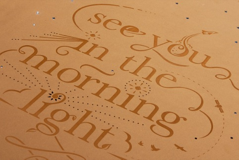 Engraved Valchromat with 'See you in the morning light' typography by Sneaky Raccoon