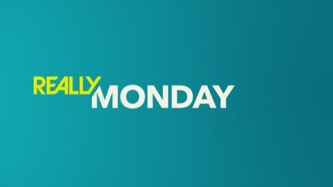 Really Monday