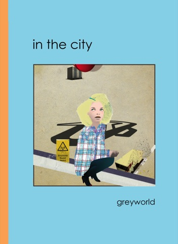 Greyworld In The City