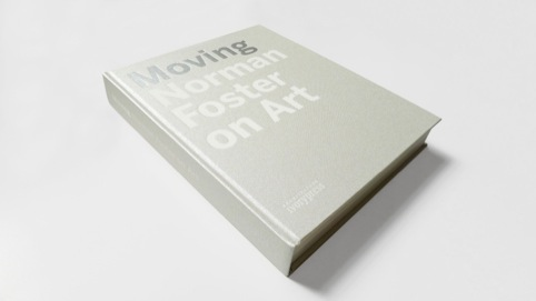 Moving - Norman Foster on Art cover