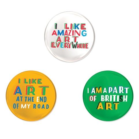 Bob and Roberta Smith pin badges, given for donations of £15 or more