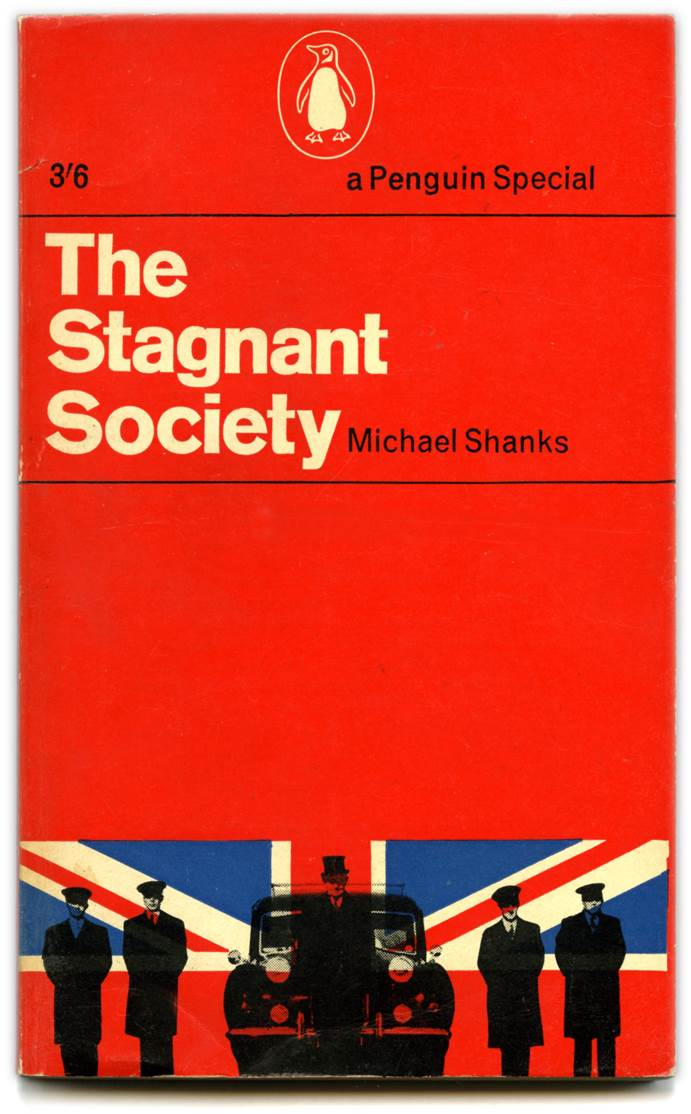 Book cover for The Stagnant Society by Michael Shanks. Design by Richard Hollis. Published by Penguin Books, London, 1961.