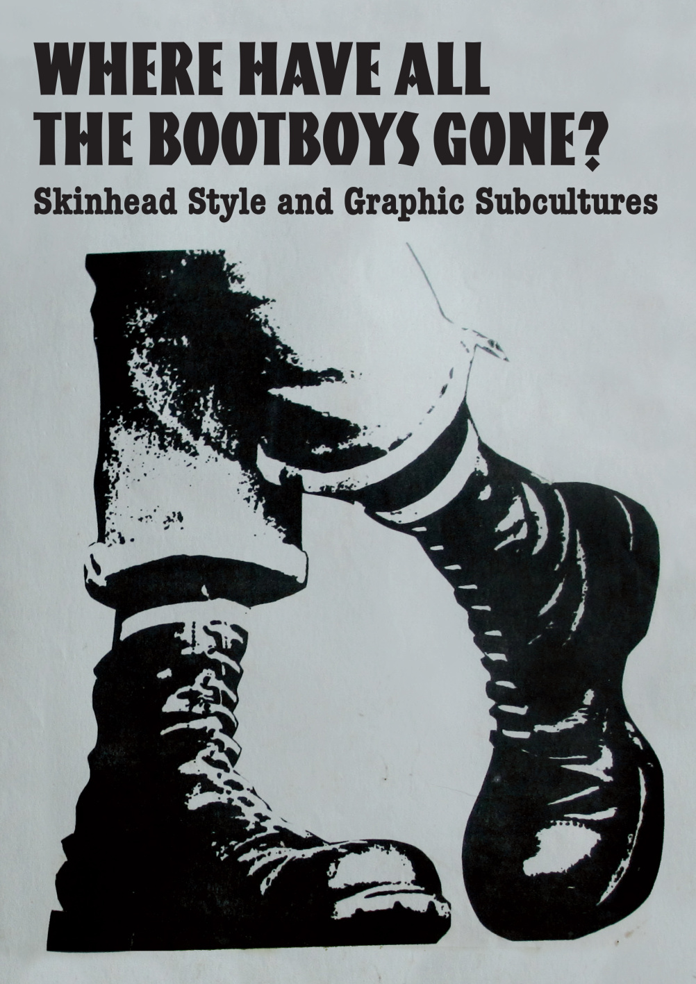 Bootboys exhibition poster