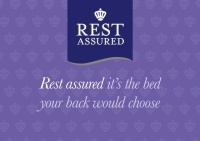 Rest Assured.