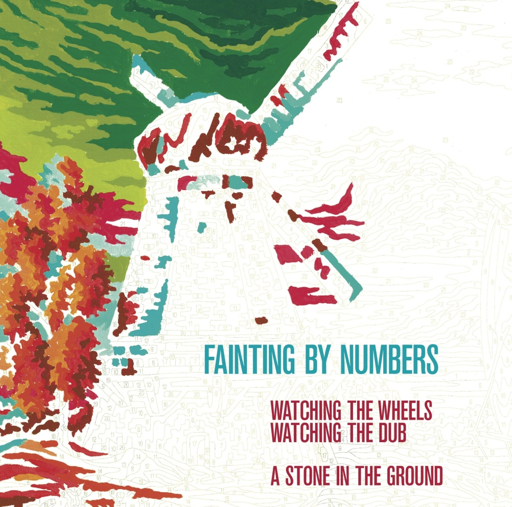 Fainting by Numbers - Watching the Wheels/A Stone In The Ground - Design by Justus Kohncke