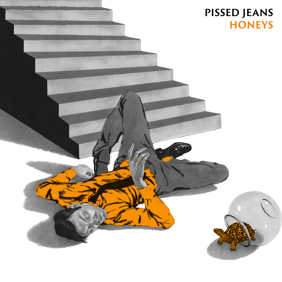 Pissed Jeans - Honeys - Illustrations by Edward Kinsella III. Layout by Dusty Summers