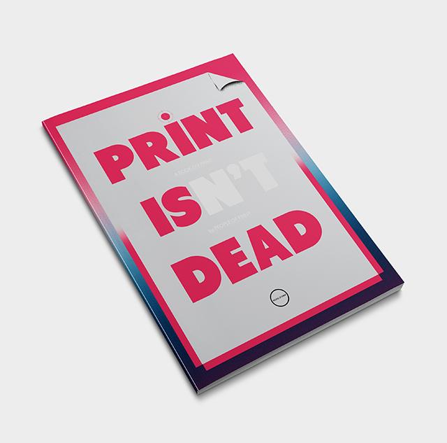 Print Isn't Dead magazine