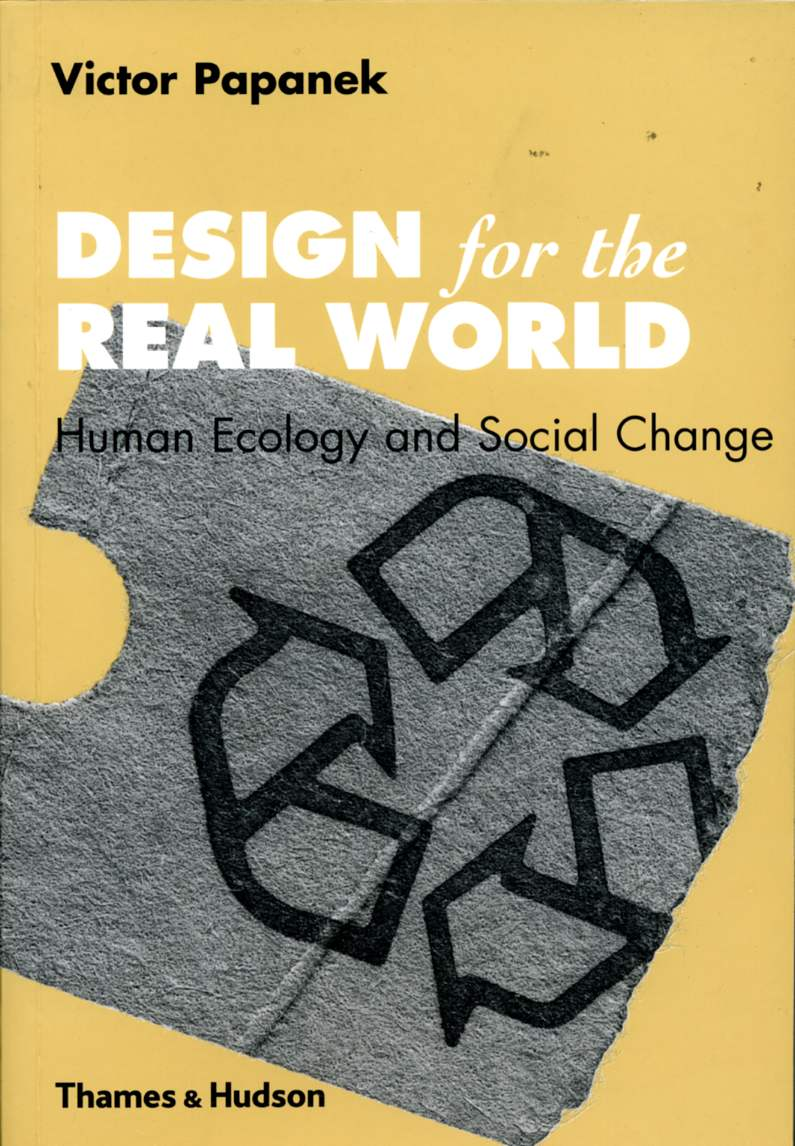 Alex Lifschutz has chosen Design for The Real World by Victor Papanek