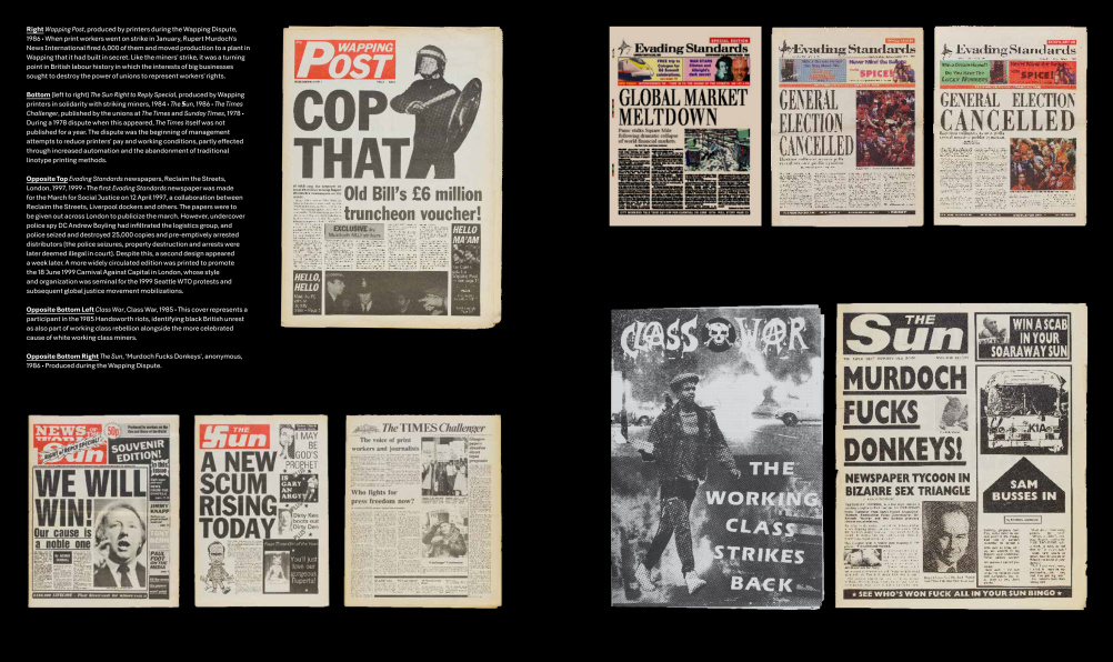 Many of these newspaper mock-ups were produced during the 1986 Wapping Dispute, when print workers went on strike  a turning point in British labour history