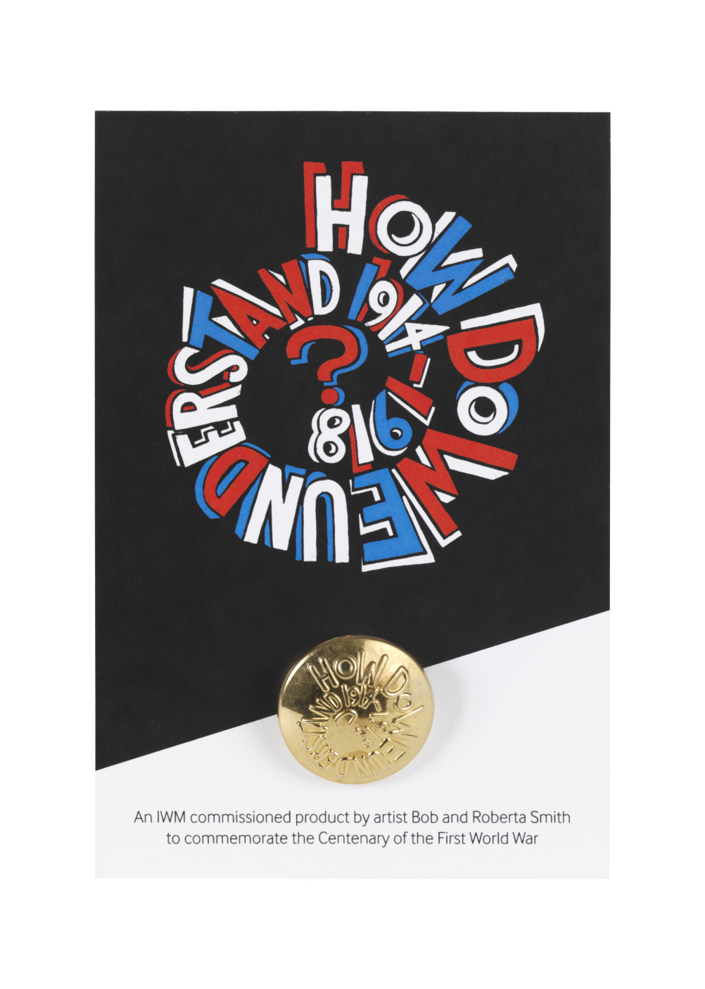 How do we understand? button card by Bob and Roberta Smith