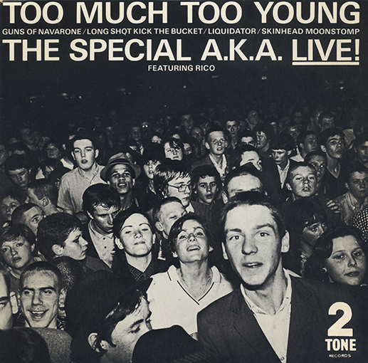 The Specials, Too Much Young