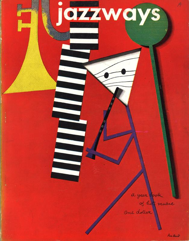 Jazzways magazine, Volume 1, 1946, with cover design by Paul Rand. From private collection