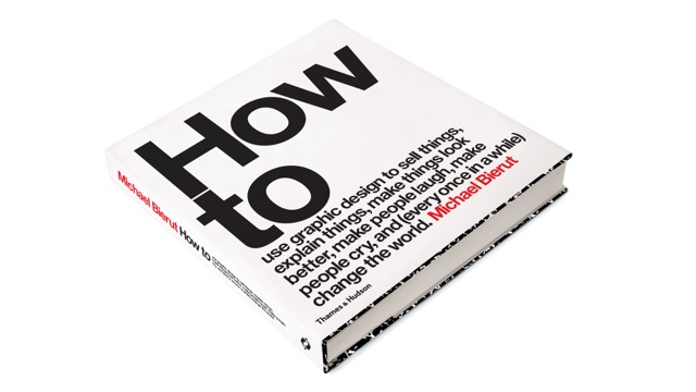 Michael Bierut's book How To