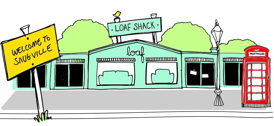 LOAF SHACK