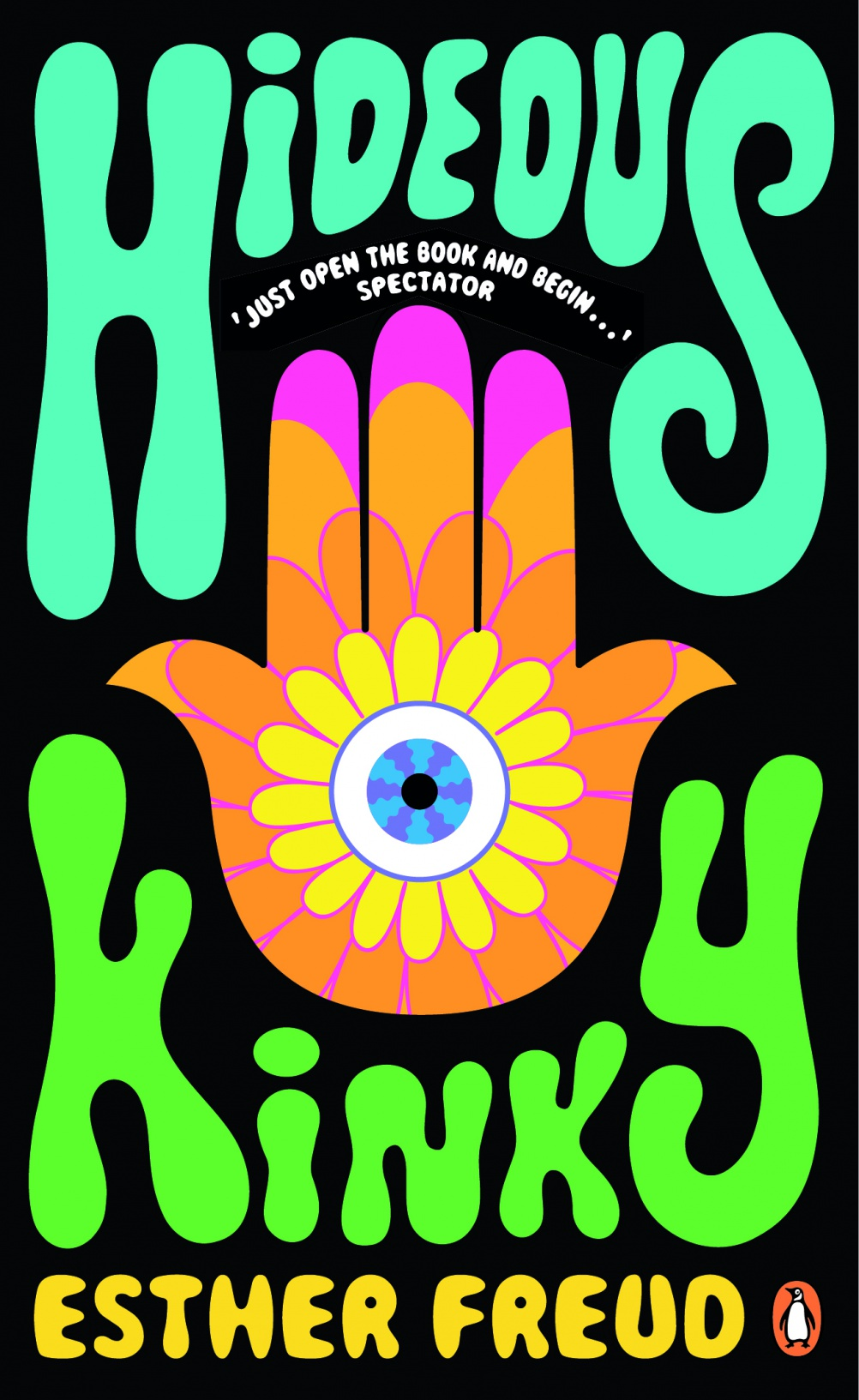 Hideous Kinky by Esther Freud. Cover by Oliver Hibert